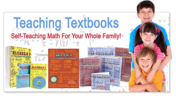 Teaching Textbooks is a Math Instructor in Your Home